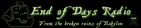 End of Days Radio Forum