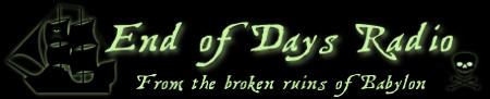 End of Days Radio Forum